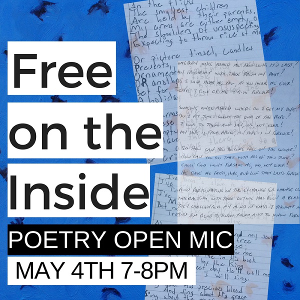 Free on the Inside Poetry Open Mic