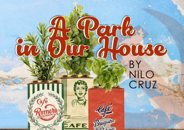 A Park in Our House by Nilo Cruz