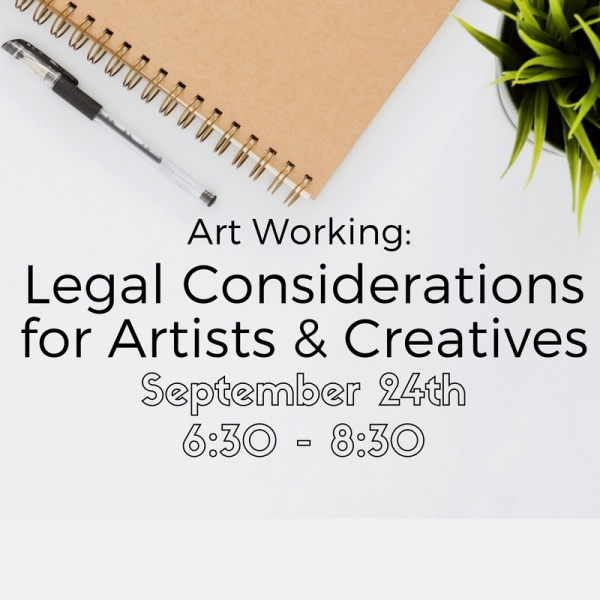 Legal Considerations for Artists & Creatives