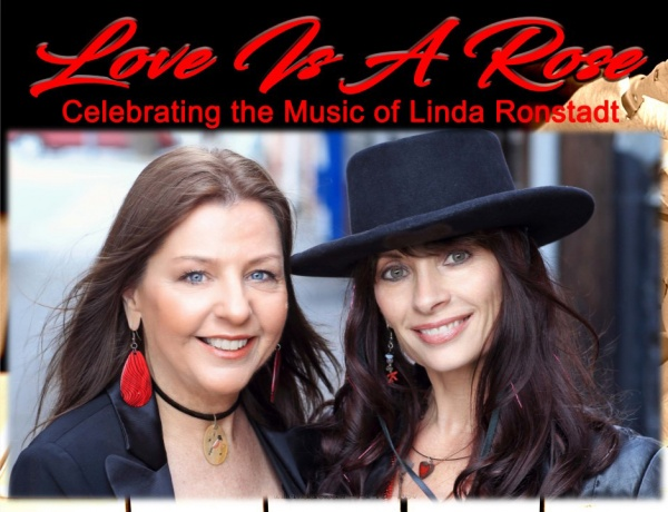 Love Is A Rose: Celebrating the Music of Linda Ronstadt