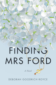 Finding Mrs. Ford with author Deborah Goodrich Royce