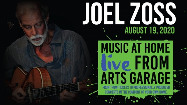 Music at Home: Live from Arts Garage with Joel Zoss