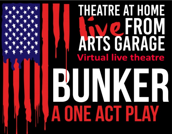 Theatre at Home: Live from Arts Garage – Bunker