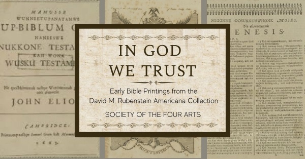 In God We Trust: Early Bible Printings from the David M. Rubenstein Americana Collection