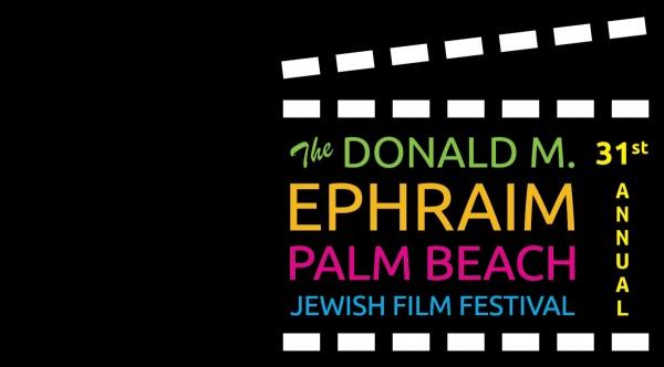 The Donald M. Ephraim Palm Beach Jewish Film Festival