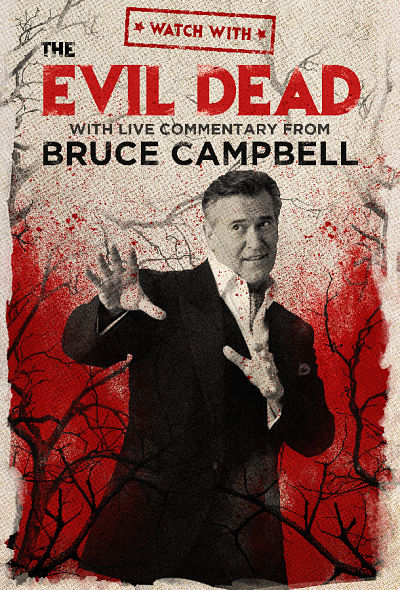 The Evil Dead Worldwide Virtual Watch Party With Live Commentary from Bruce Campbell